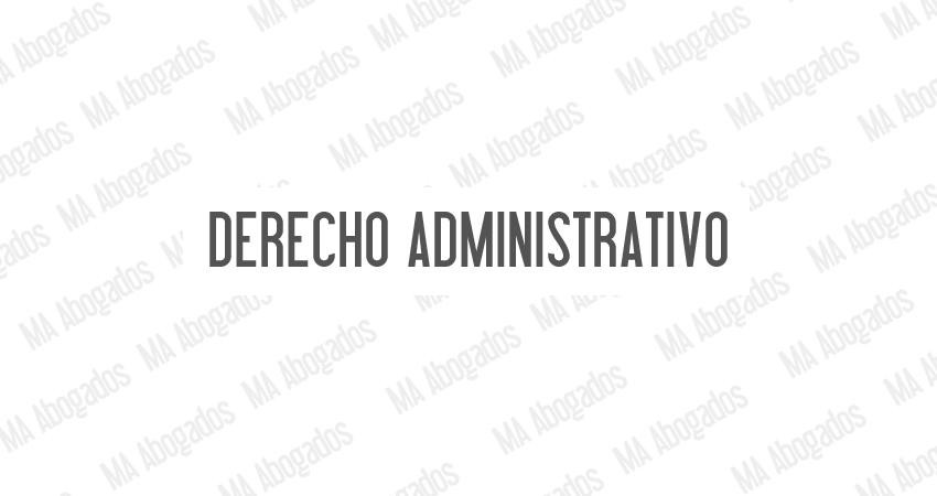 Derecho Administrativo, MA Abogados