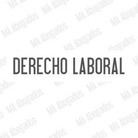 Derecho Laboral, MA Abogados