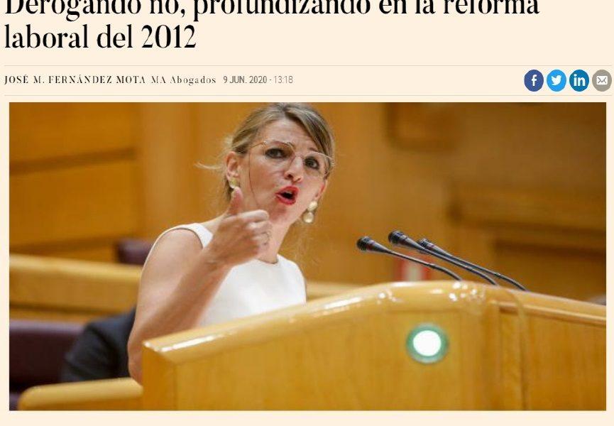 DEROGANDO NO, PROFUNDIZANDO EN LA REFORMA LABORAL DEL 2012.