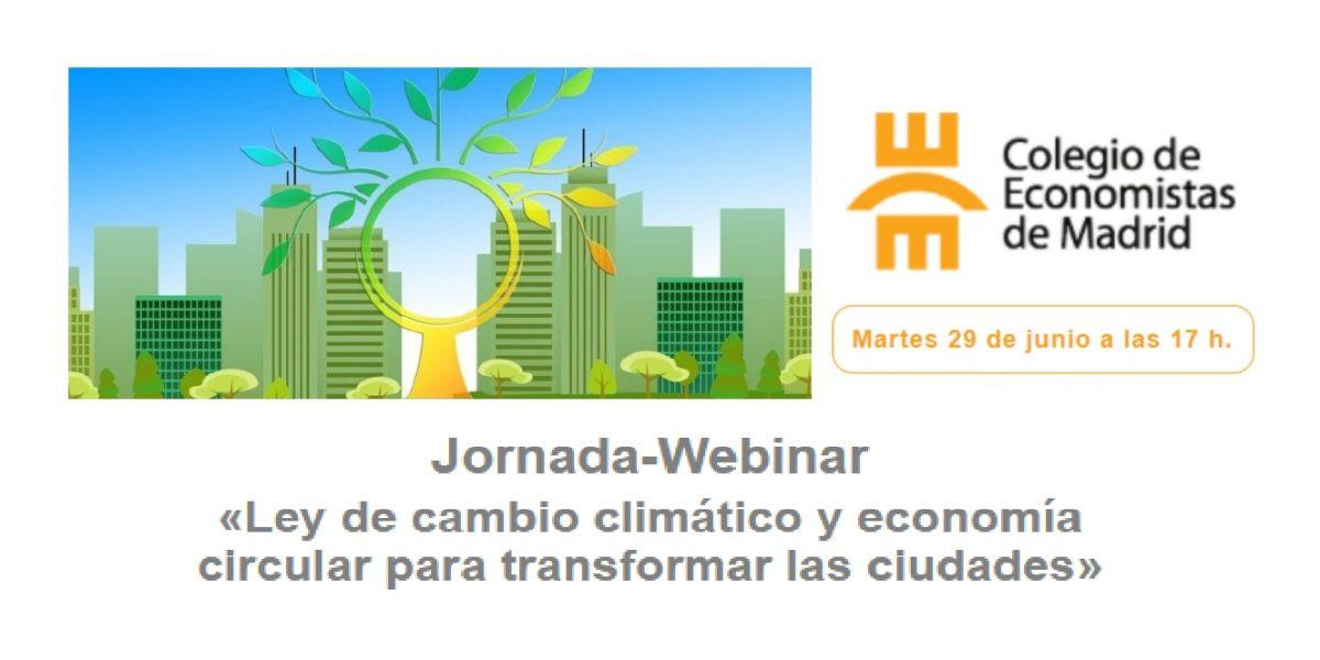WEBINAR: MEDIDAS ADOPTADAS EN LA LEY DE CAMBIO CLIMÁTICO